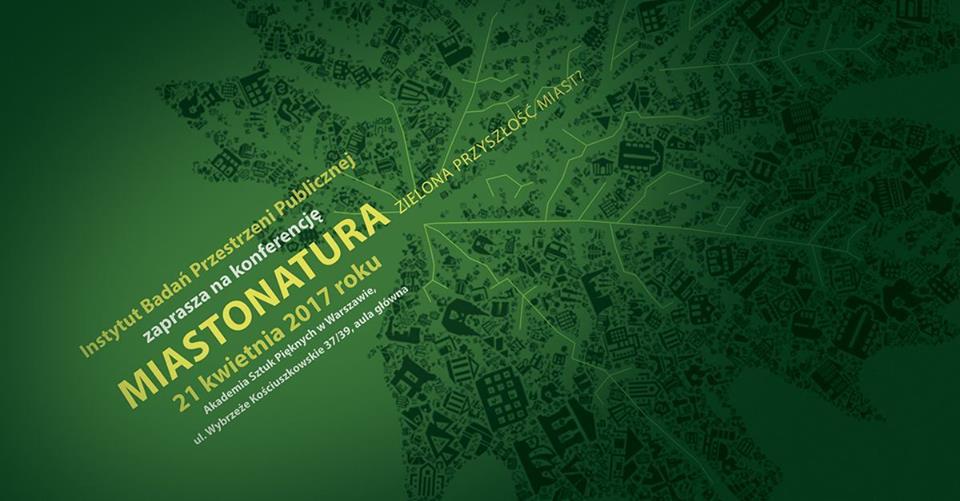 Miastonatura. Zielona przyszłość miast? - konferencja